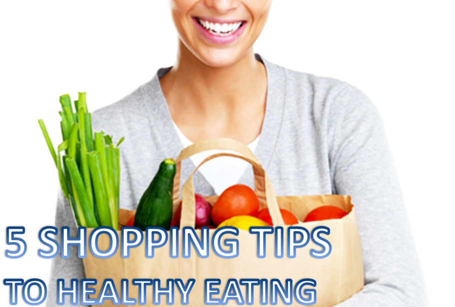 5 SHOPPING TIPS TO HEALTHY EATING