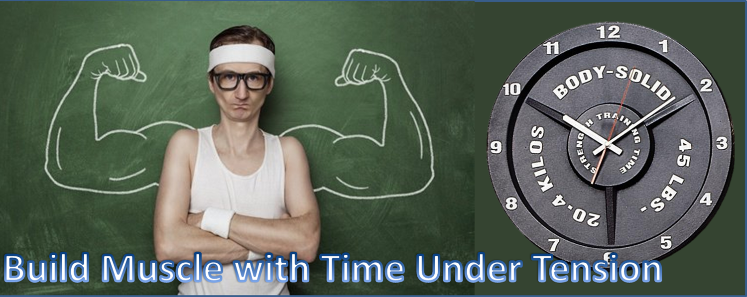Build Muscle with Time Under Tension